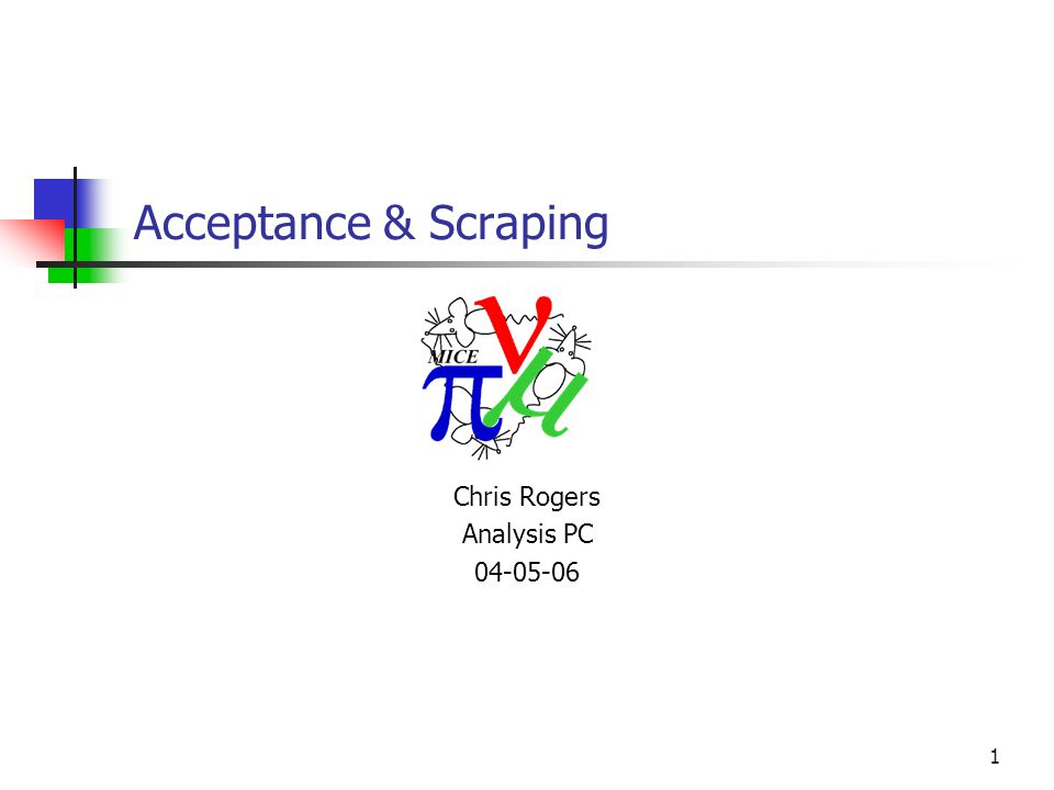 1 Acceptance & Scraping Chris Rogers Analysis PC 04-05-06