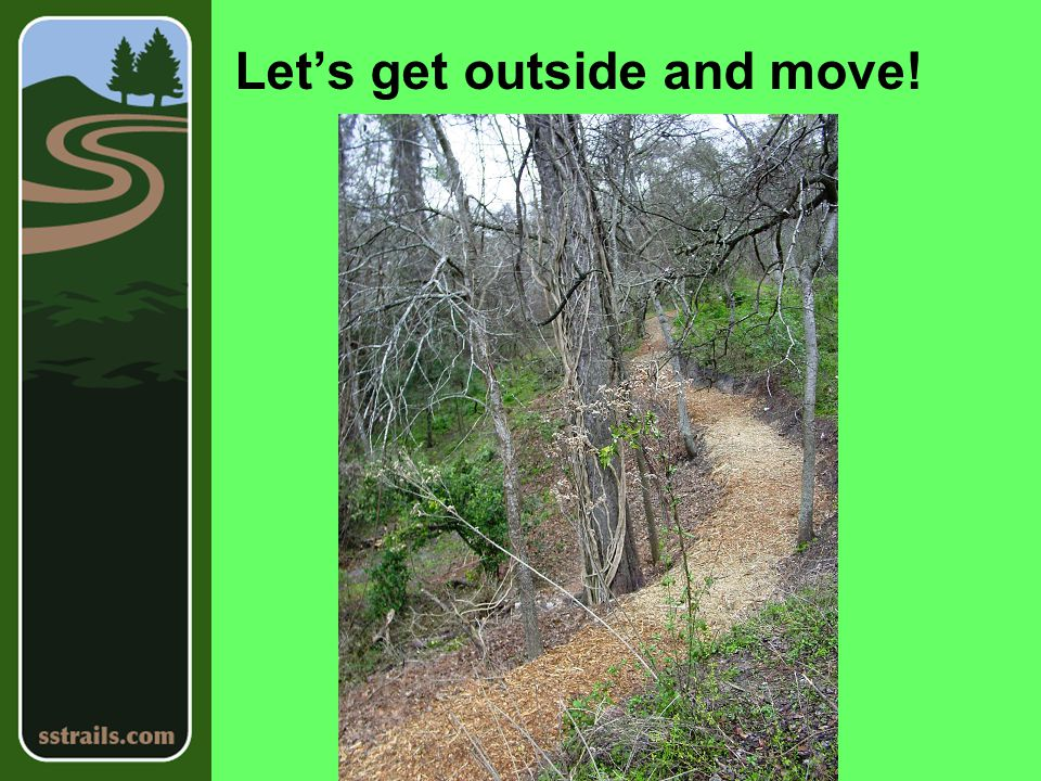 Let's get outside and move!