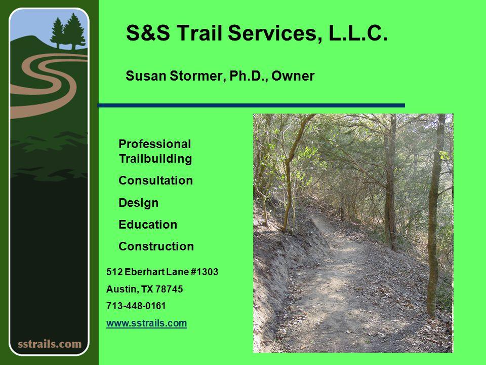 S&S Trail Services, L.L.C.