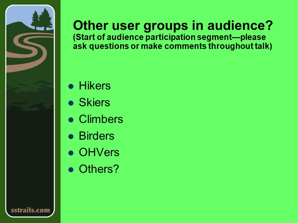 Other user groups in audience.
