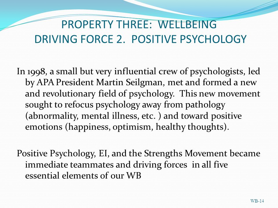 PROPERTY THREE: WELLBEING DRIVING FORCE 2.