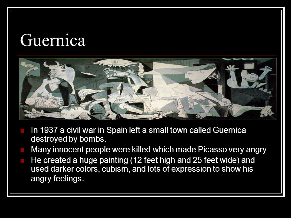 Guernica In 1937 a civil war in Spain left a small town called Guernica destroyed by bombs.