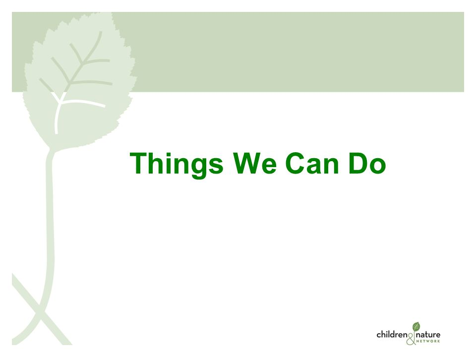 © 2008 Things We Can Do