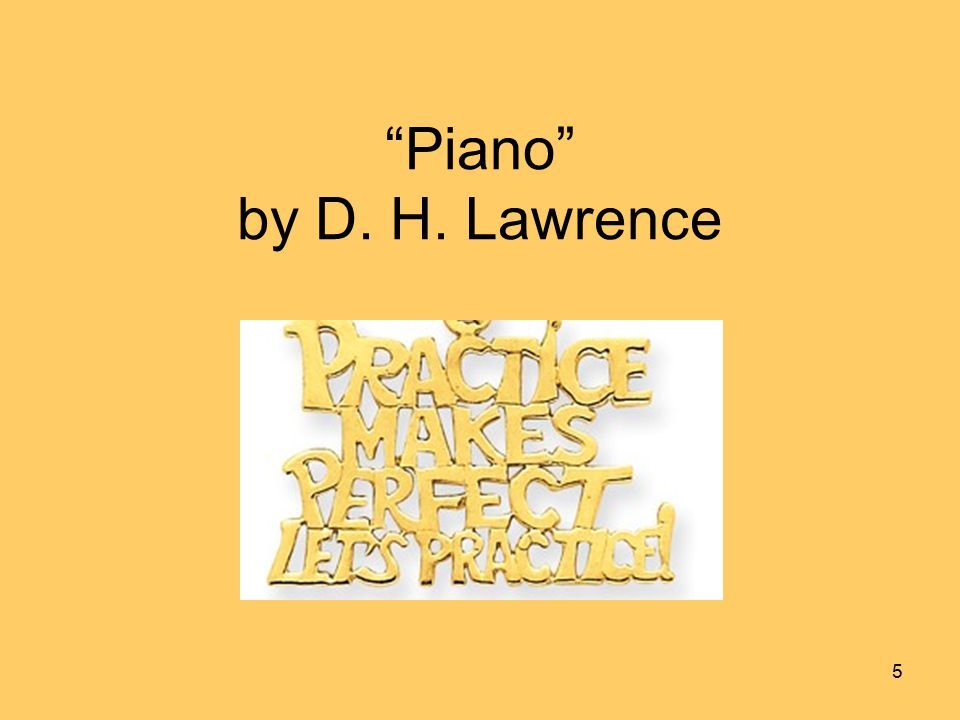 Piano by D. H. Lawrence 5