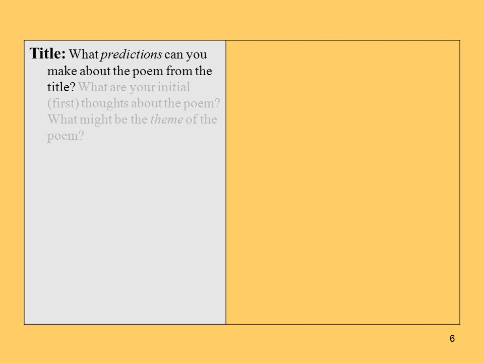 Title: What predictions can you make about the poem from the title.