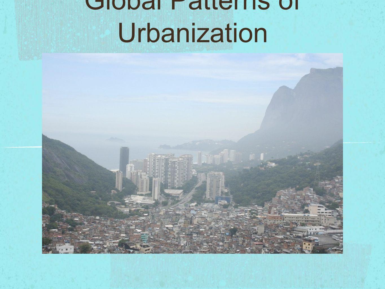 Global Patterns of Urbanization