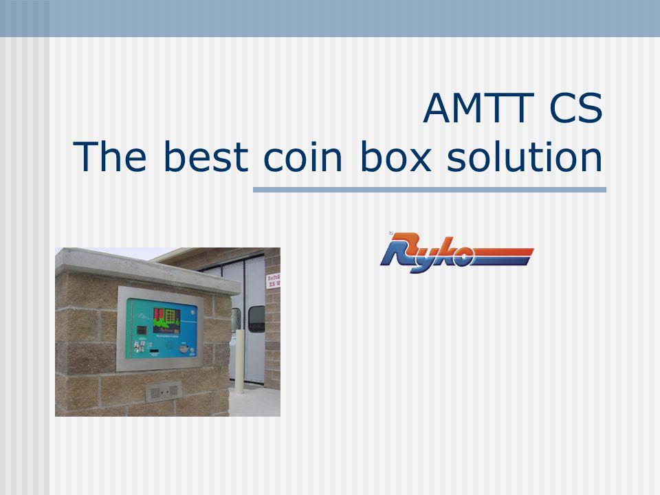 AMTT CS The best coin box solution