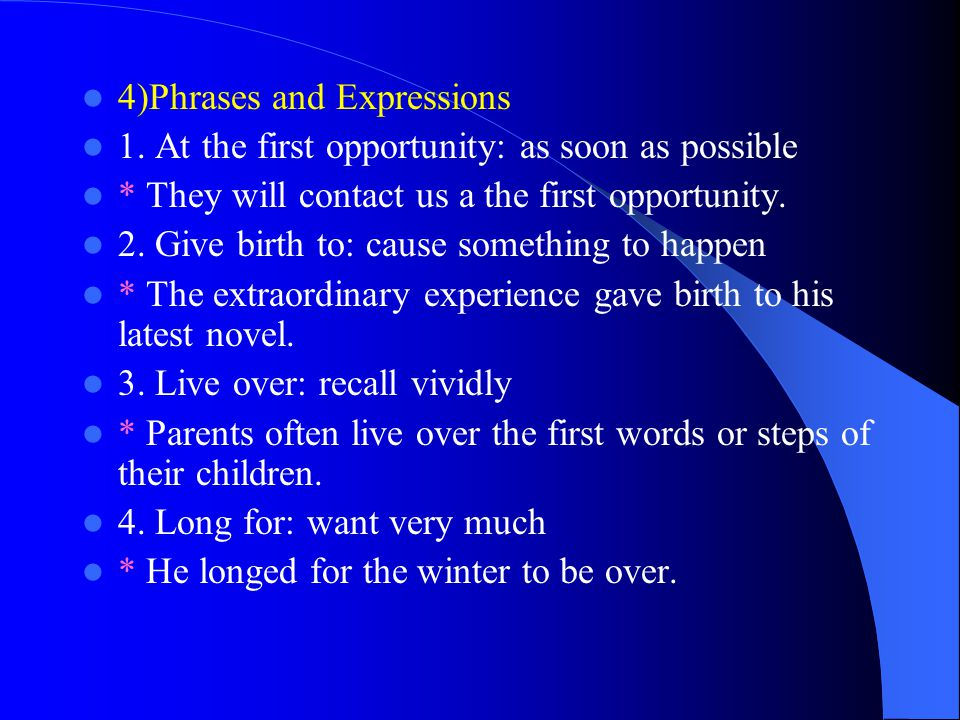 4)Phrases and Expressions 1.