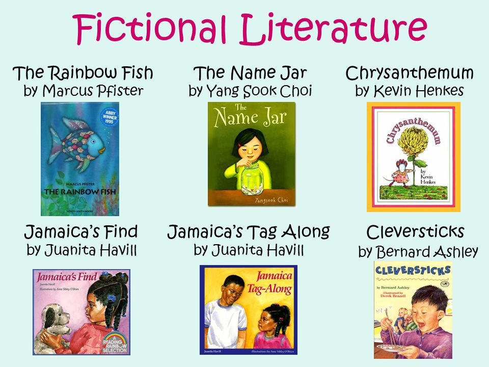 Fictional Literature Chrysanthemum by Kevin Henkes Jamaica's Tag Along by Juanita Havill Jamaica's Find by Juanita Havill Cleversticks by Bernard Ashl