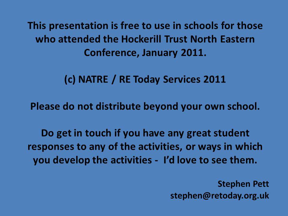 (c) NATRE / RE Today Services Stephen Pett stephen@retoday.org.uk January 2011