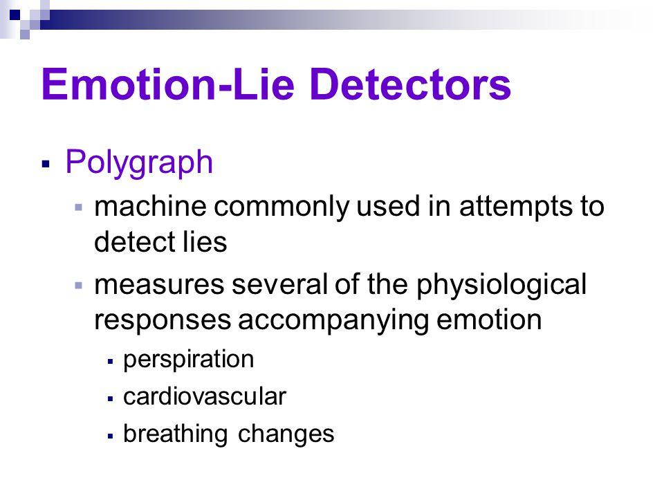 Emotion--Lie Detectors  Is 70% accuracy good.