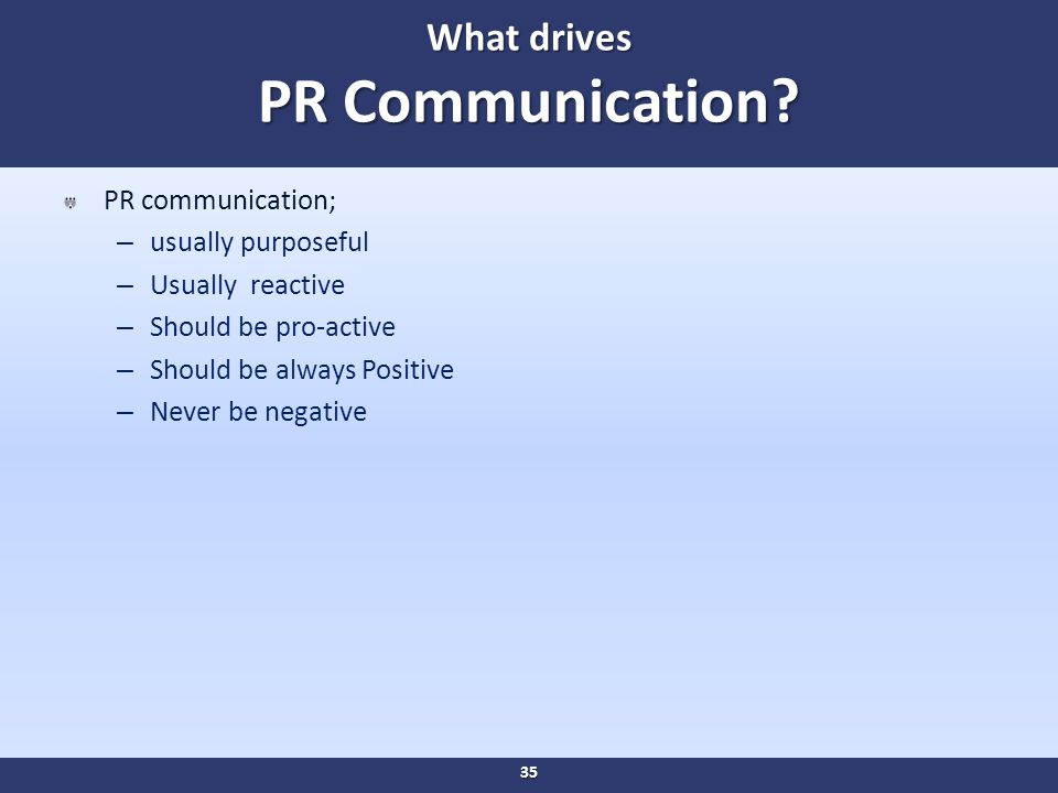 What drives PR Communication.