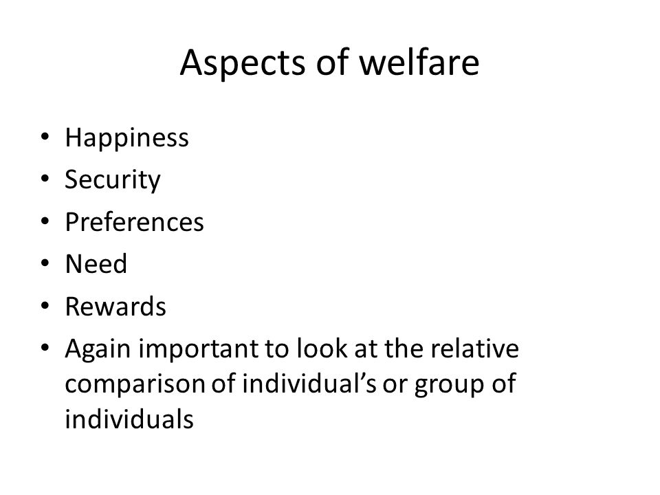 Loss of income The degree of loss depends on time on welfare benefit – and the level of public benefits.