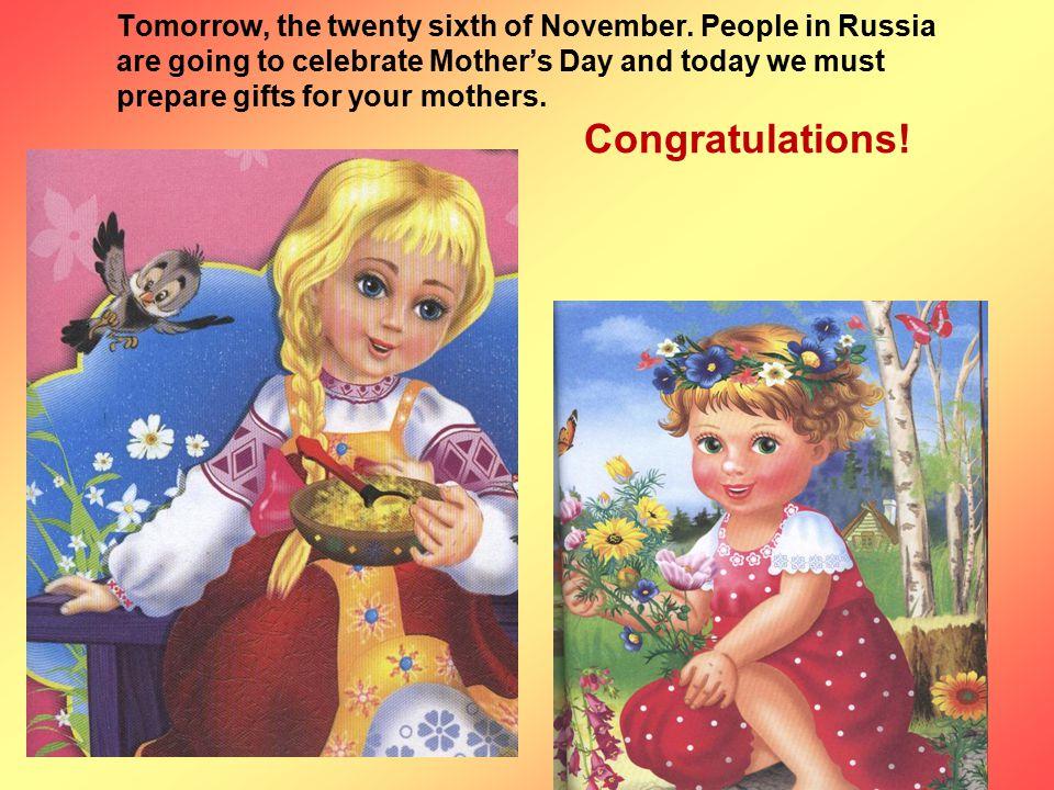 Tomorrow, the twenty sixth of November.