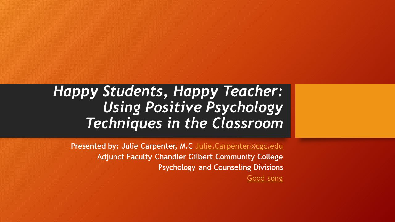 Things You can do to Cultivate Happiness Be a good role model for your students.