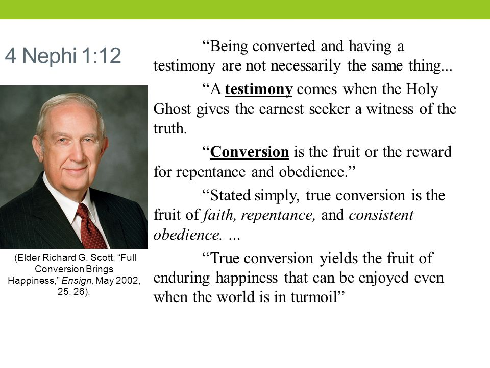 4 Nephi 1:12 Being converted and having a testimony are not necessarily the same thing...
