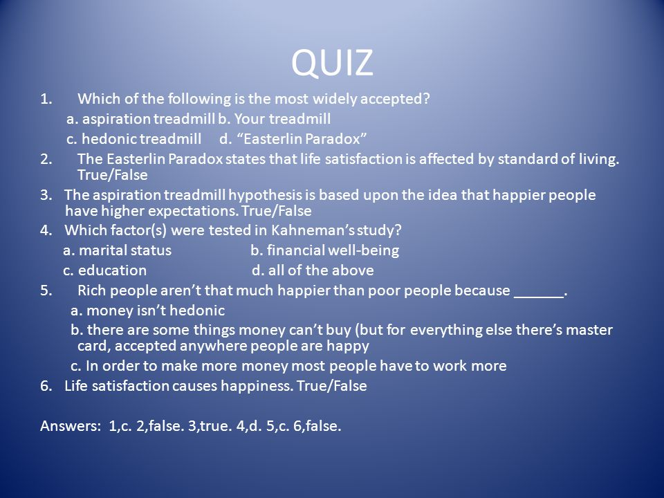 QUIZ 1.Which of the following is the most widely accepted.