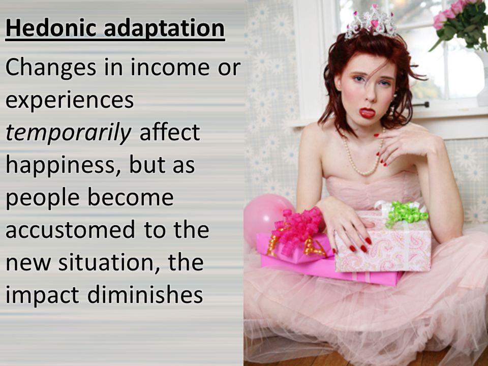 Hedonic adaptation in marriage Daniel Kahneman (Princeton) and Alan B.