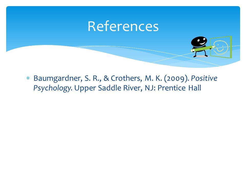  Baumgardner, S. R., & Crothers, M. K. (2009).