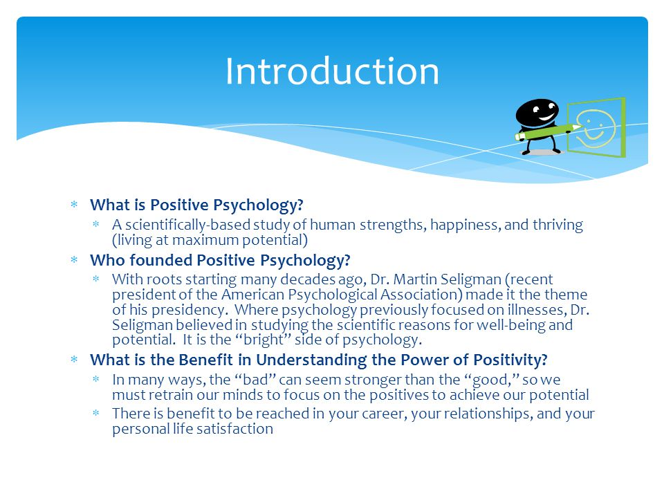  What is Positive Psychology.