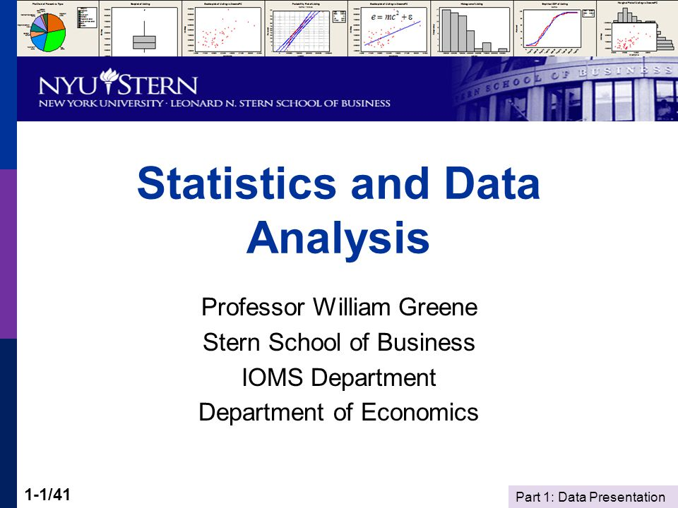 Part 1: Data Presentation 1-2/41 Statistics and Data Analysis Part 1 – Data Presentation Telling your story statistically