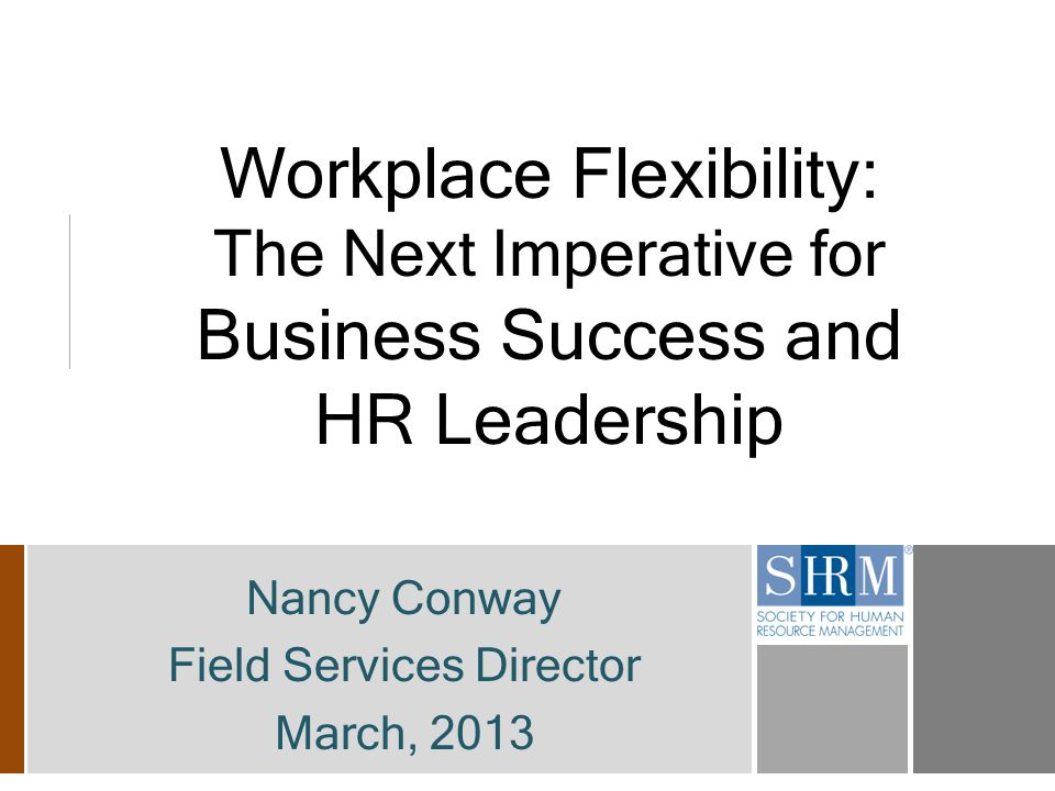 22 HR Leadership and Strategies Challenge: Resistance to flexibility
