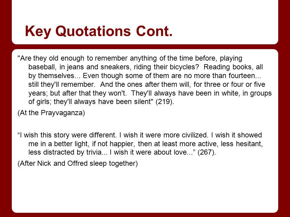 Key Quotations Cont.