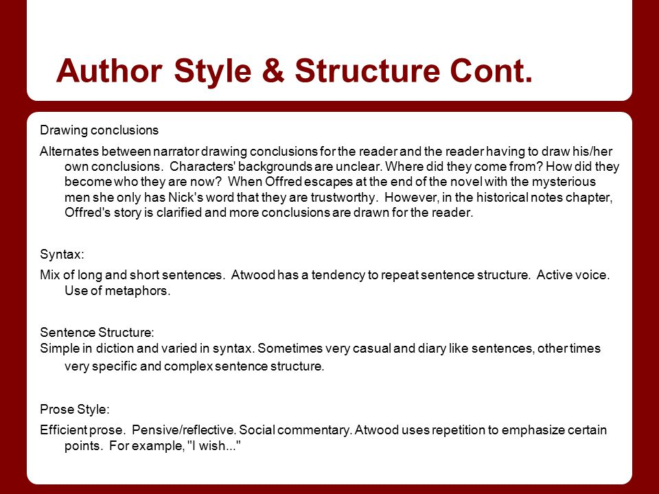 Author Style & Structure Cont.