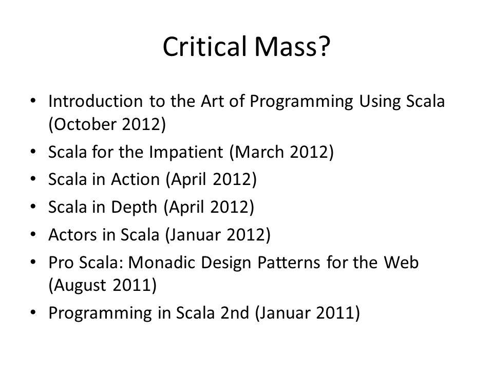 Critical Mass.