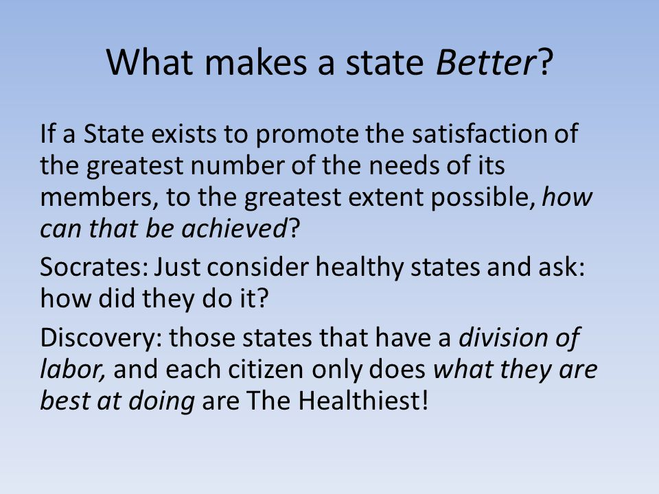 What makes a state Better.