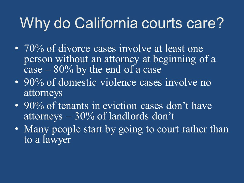 Why do California courts care.