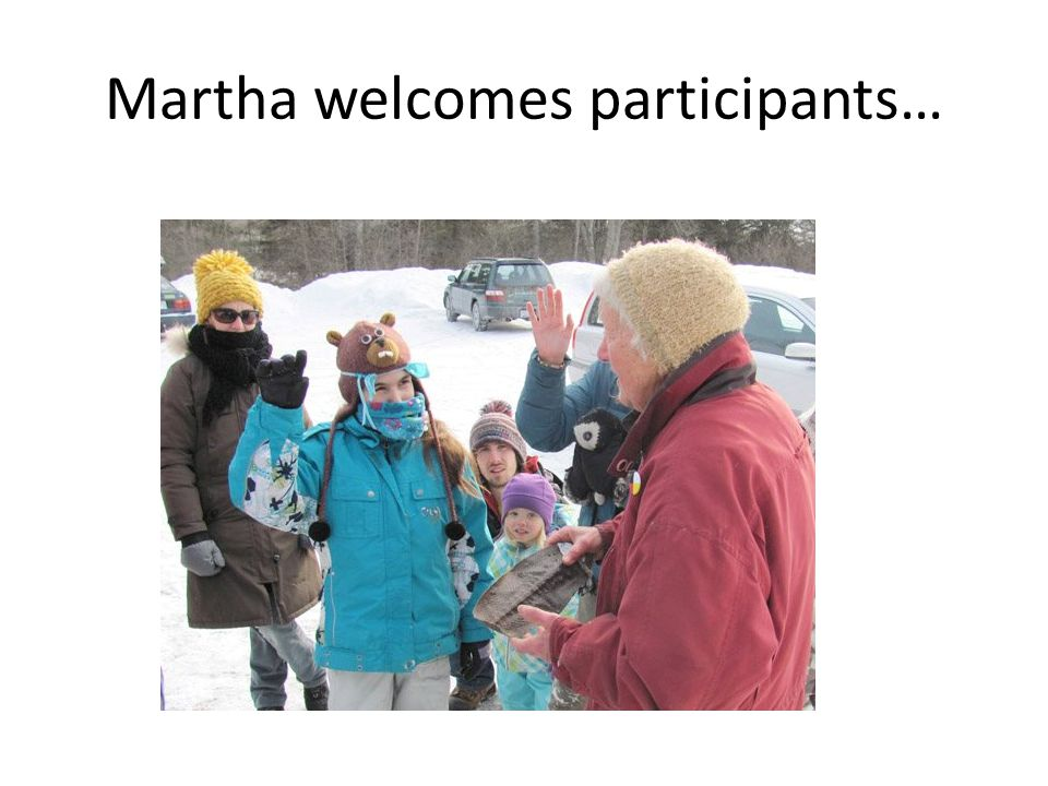 Martha welcomes participants…