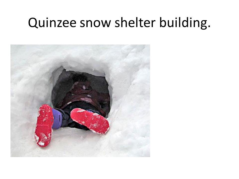 Quinzee snow shelter building.