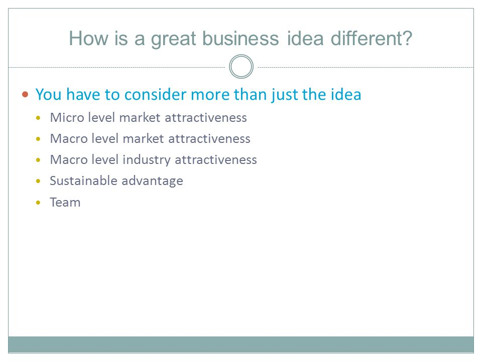 How is a great business idea different.