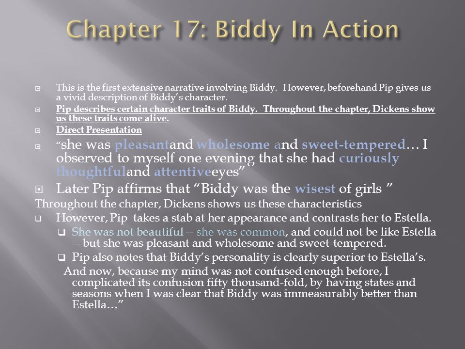  This is the first extensive narrative involving Biddy.