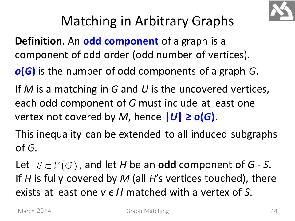 Matching in Arbitrary Graphs March 2014Graph Matching44 Definition.