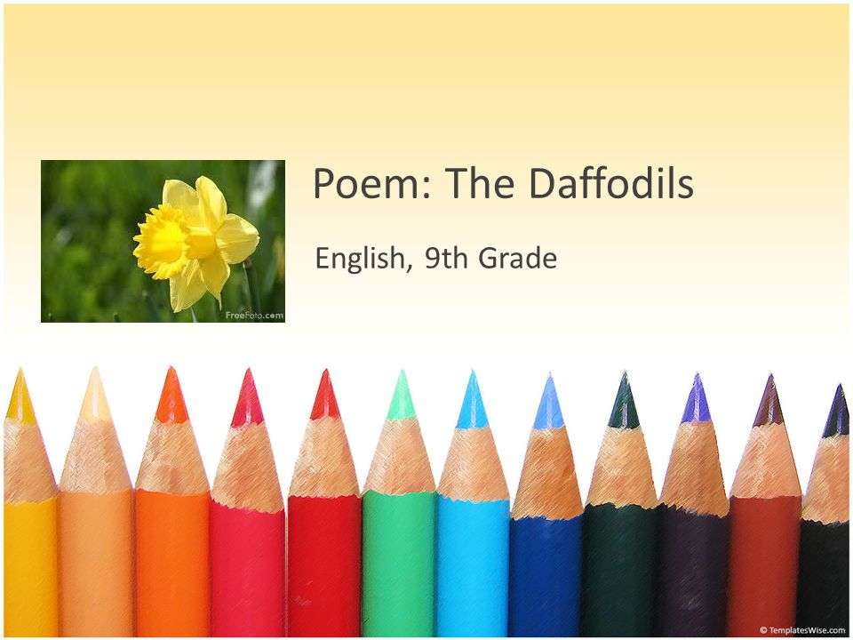 Poem: The Daffodils English, 9th Grade