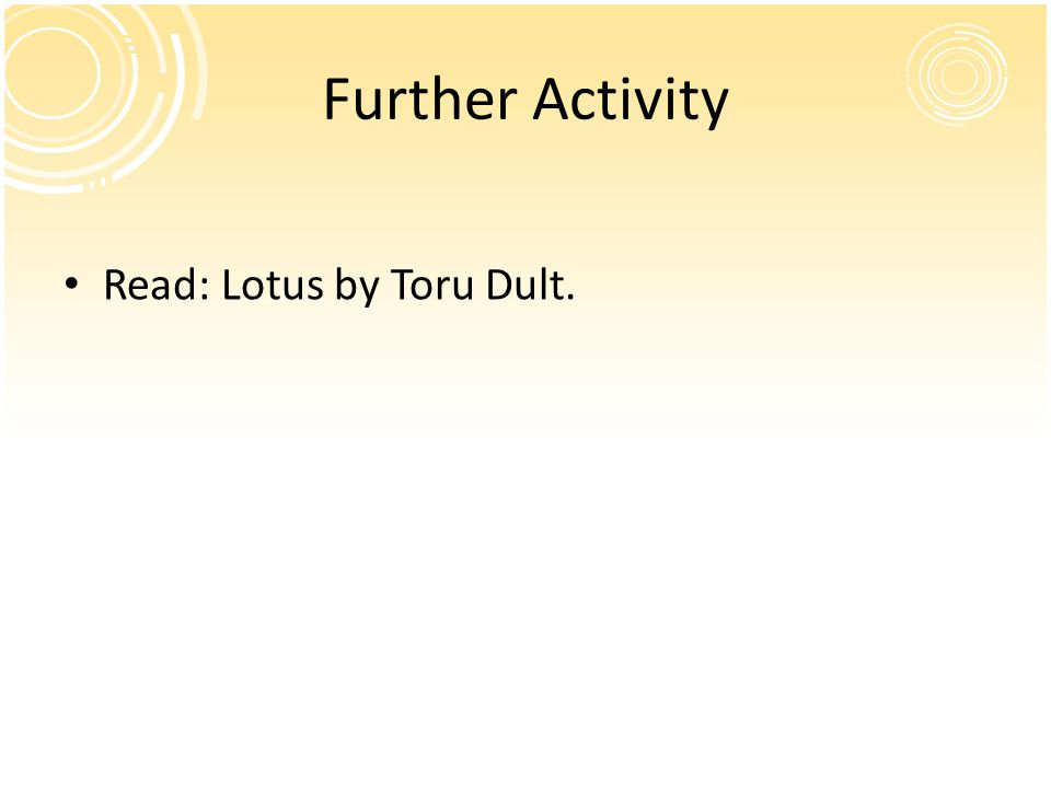 Further Activity Read: Lotus by Toru Dult.