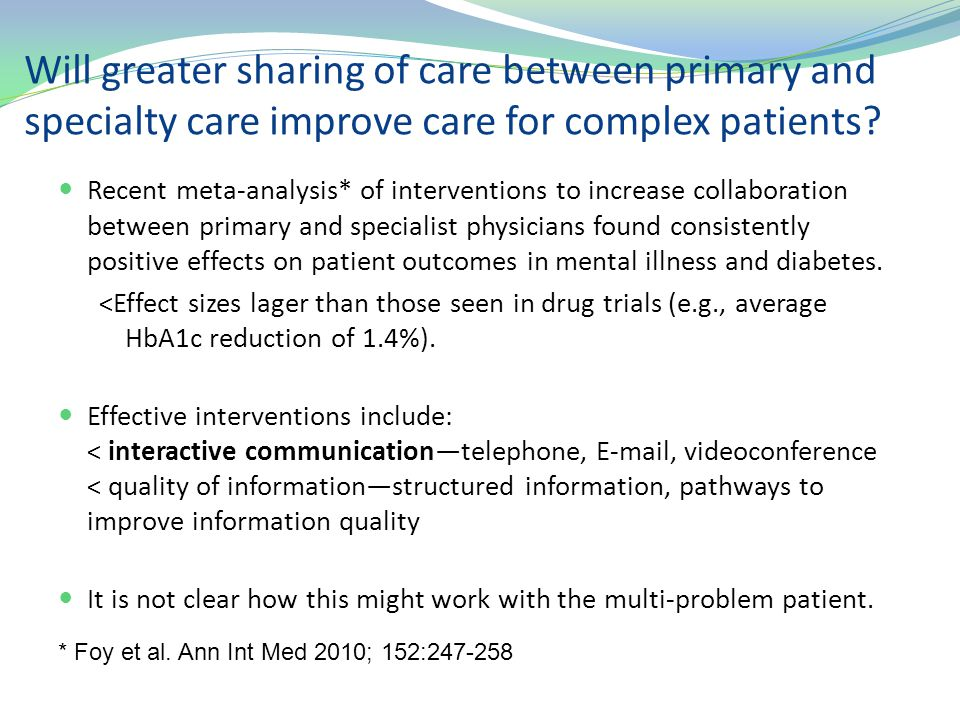 Will greater sharing of care between primary and specialty care improve care for complex patients? Recent meta-analysis* of interventions to increase