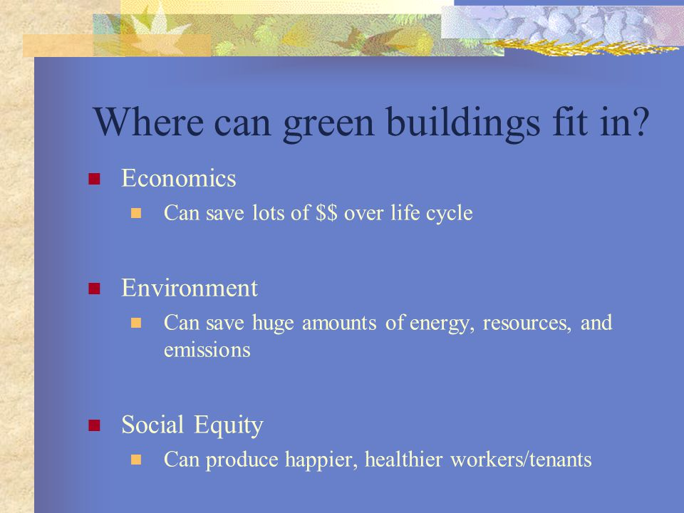 Where can green buildings fit in.