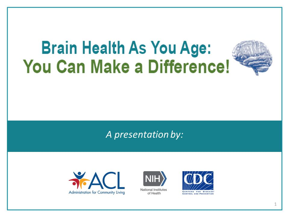  Aging well depends on your: Genes Environment Lifestyle  Healthy lifestyle choices may help you maintain a healthy body and brain Aging and Health 2