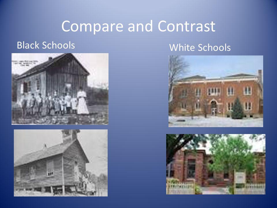 Compare and Contrast Black Schools White Schools