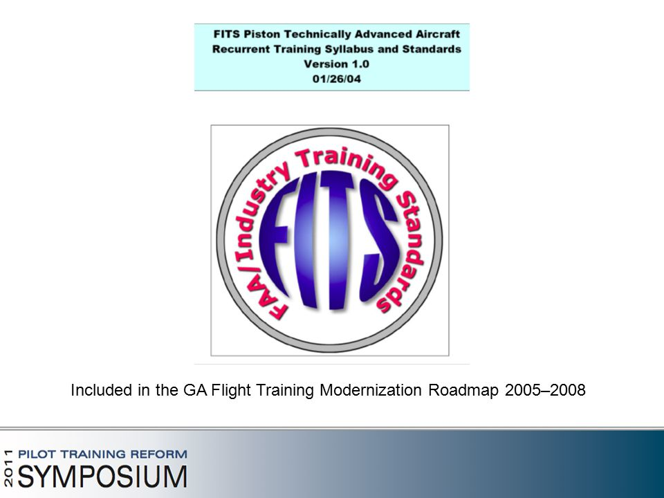 Included in the GA Flight Training Modernization Roadmap 2005–2008