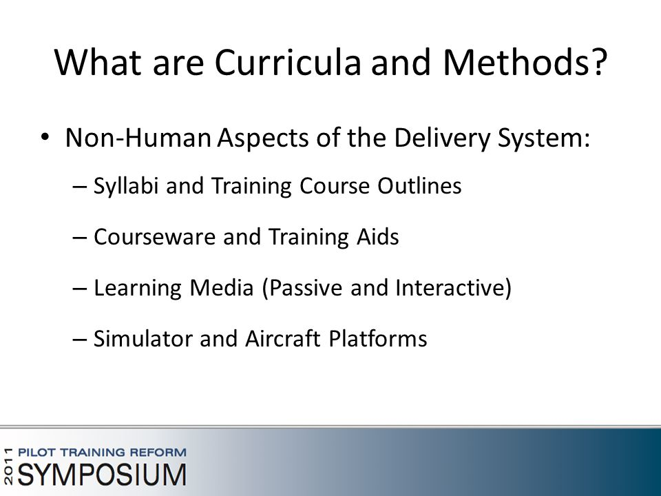 What are Curricula and Methods.