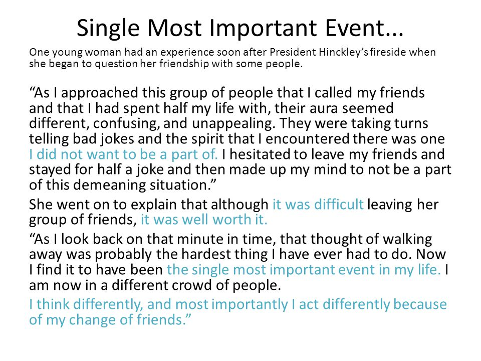Single Most Important Event...