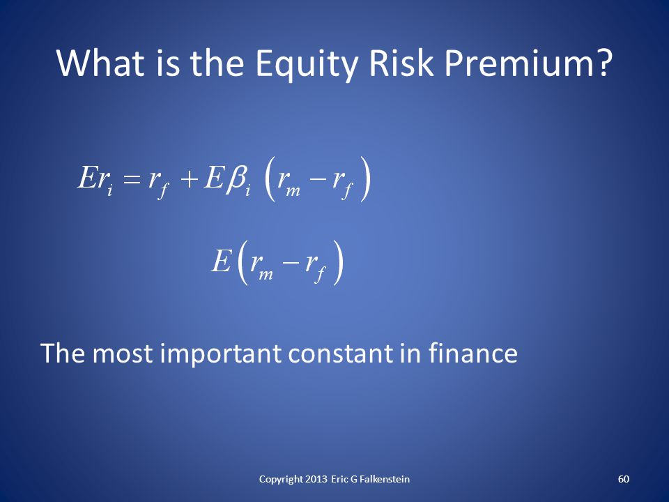 What is the Equity Risk Premium.