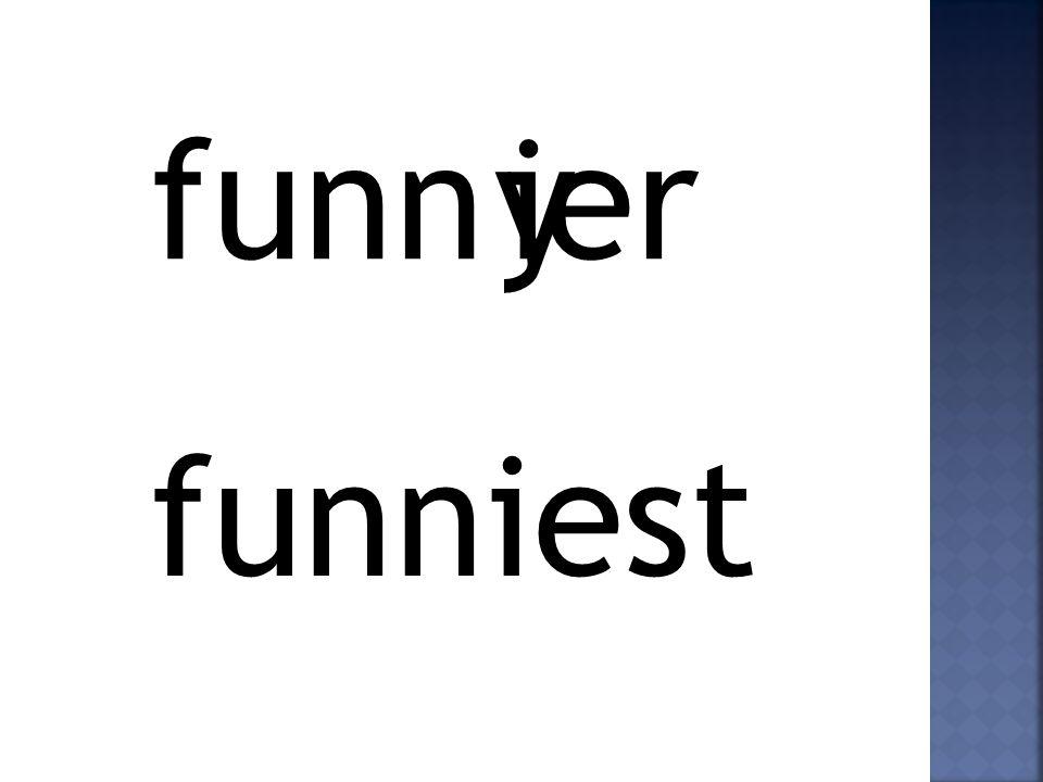 funn yier funniest