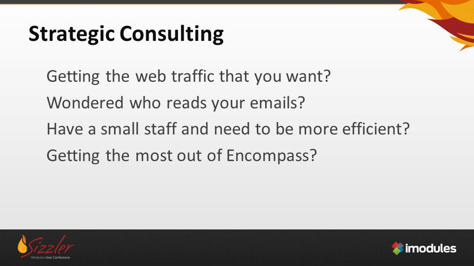 Strategic Consulting Getting the web traffic that you want.