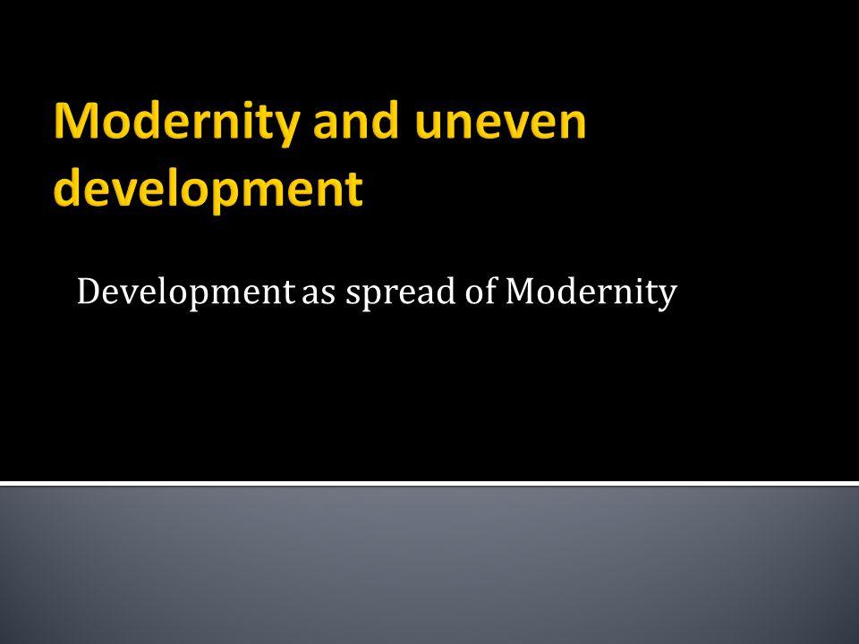 Development as spread of Modernity