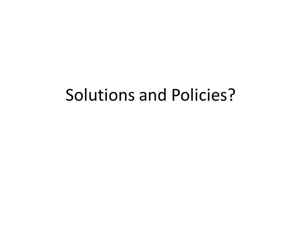 Solutions and Policies